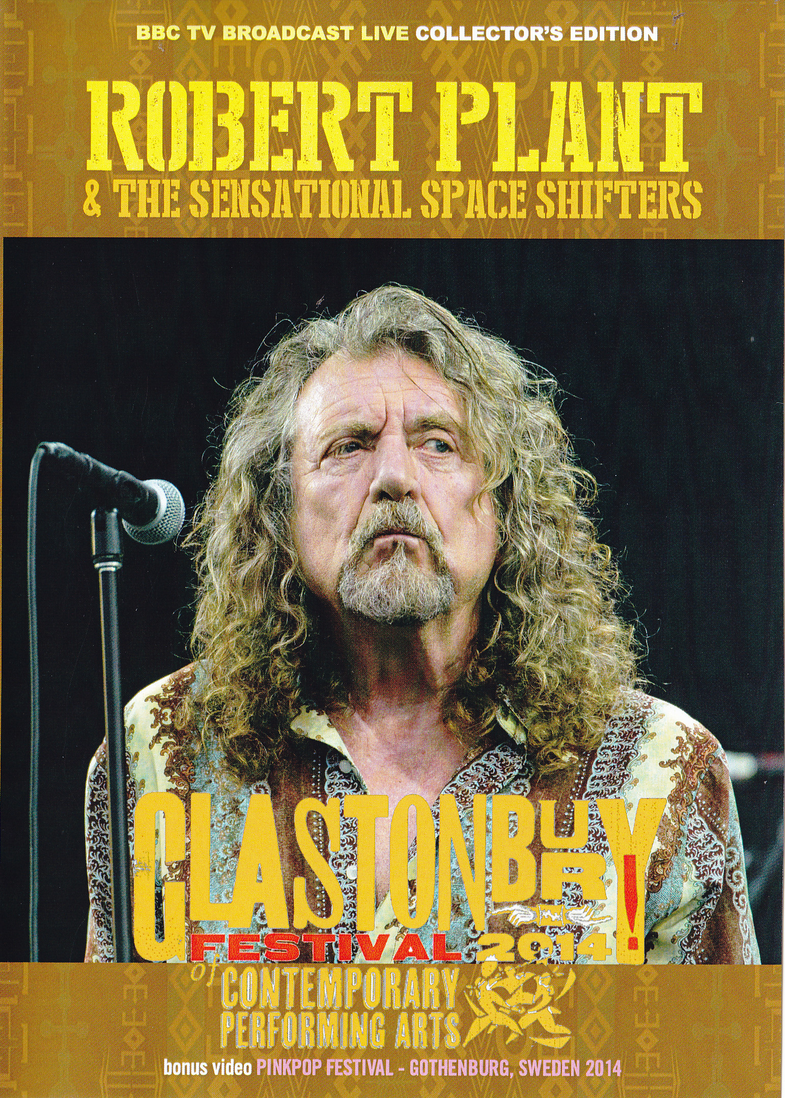 Robert Plant - Glastonbury Festival