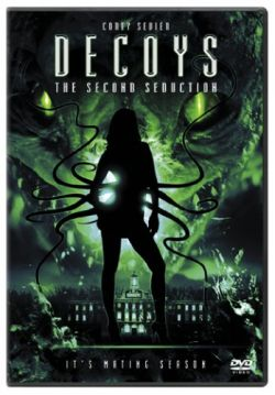 Приманки 2 - Decoys 2: Alien Seduction