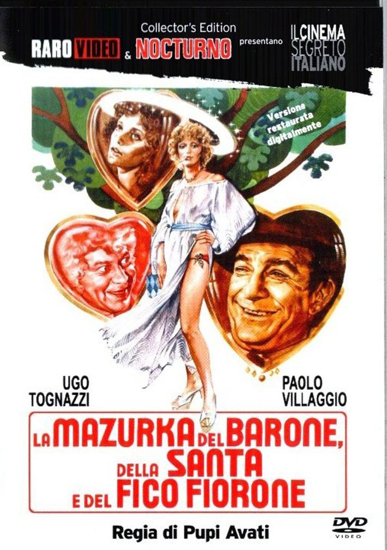Мазурка барона, святой девы и фигового дерева - La mazurka del barone, della santa e del fico fiorone
