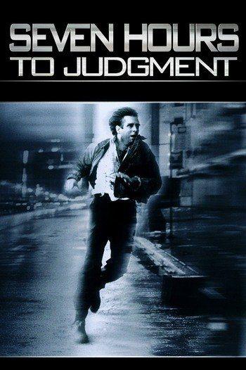 Семь часов до приговора - Seven Hours to Judgement