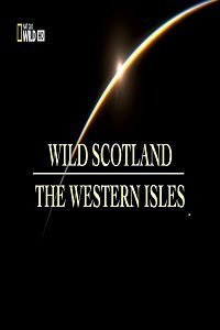 ����� ���������: ���������� ������� - Wild Scotland- The Western Isles