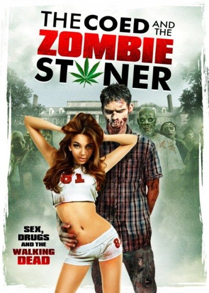 Студентка и зомбяк-укурыш - The Coed and the Zombie Stoner
