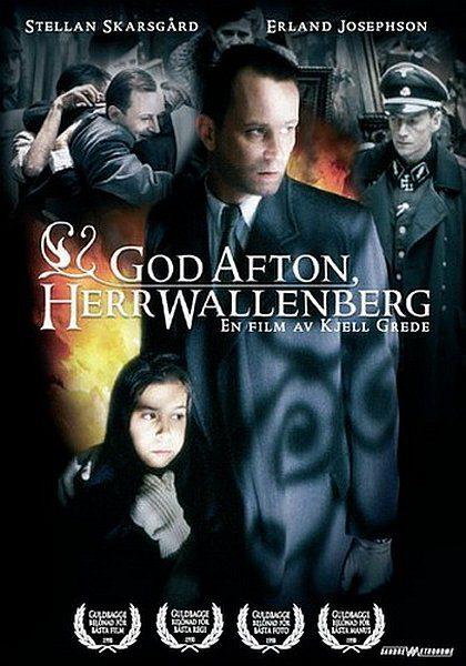Добрый вечер, господин Валленберг - God afton, Herr Wallenberg - En Passionshistoria frГҐn