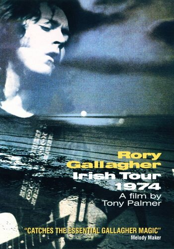 Rory Gallagher - Irish Tour '74