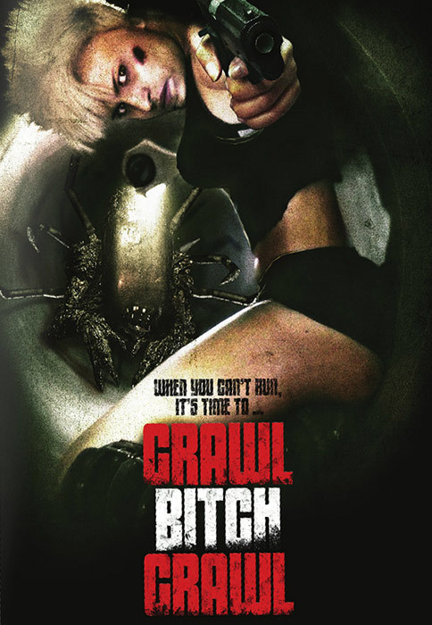 Ползи, сука, ползи - Crawl or Die