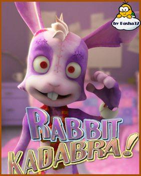 Кроликодабра! - Rabbitkadabra!