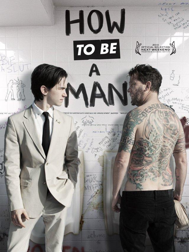 Как быть мужиком - How to Be a Man