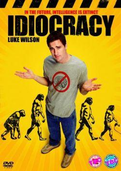 Идиократия - Idiocracy