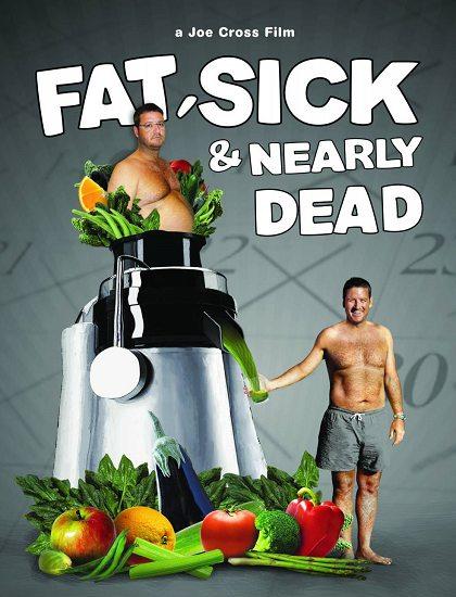 Толстый, больной и почти мёртвый - Fat, Sick & Nearly Dead