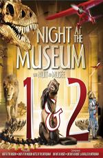 Ночь в музее: Дилогия - Night at the Museum- Dilogy