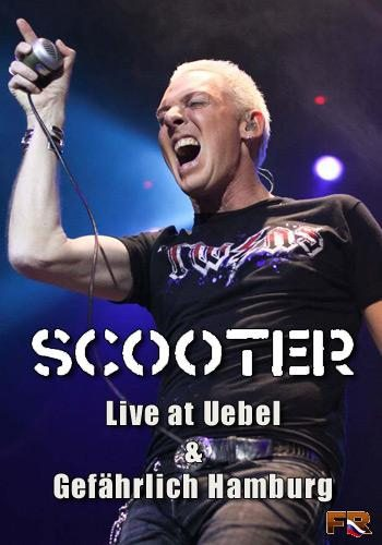 Scooter - Live at Uebel and Gefahrlich Hamburg