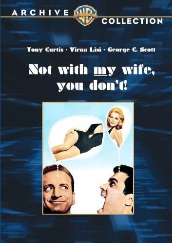 Только не с моей женой, не смей! - Not with My Wife, You Don't!