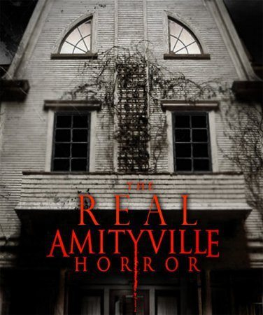 Настоящий ужас Амитивилля - The Real Amityville Horror