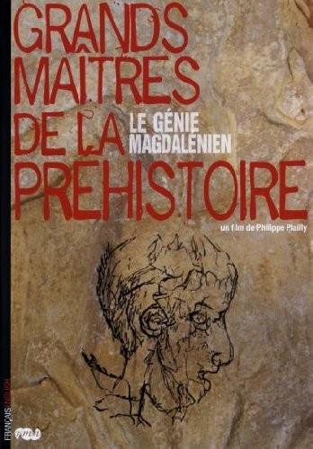 Художники каменного века - Grands maitres de la prehistoire, le genie magdalenien