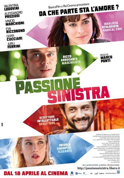 Любовь левых взглядов - Passione sinistra