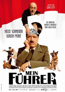 Мой Фюрер или Самая правдивая правда об Адольфе Гитлере - Mein Fuhrer