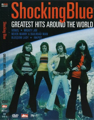 Shocking Blue - Greatest Hits Around The World
