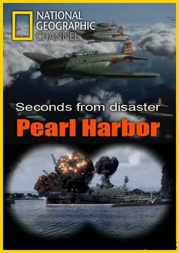 NG: Секунды до катастрофы: Перл-Харбор - Seconds from disaster- Pearl Harbor