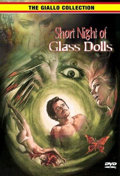 Короткая ночь стеклянных кукол - Corta notte delle bambole di vetro, La