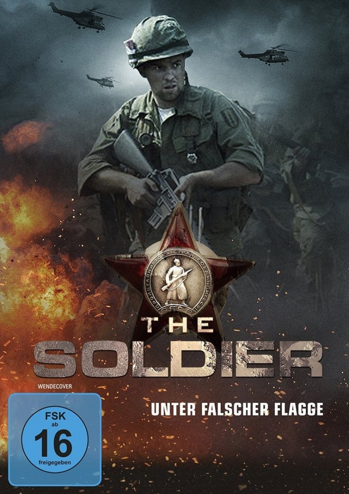 Чужая война - The Soldier - Unter falscher Flagge