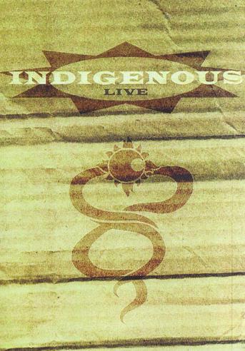 Indigenous - Live