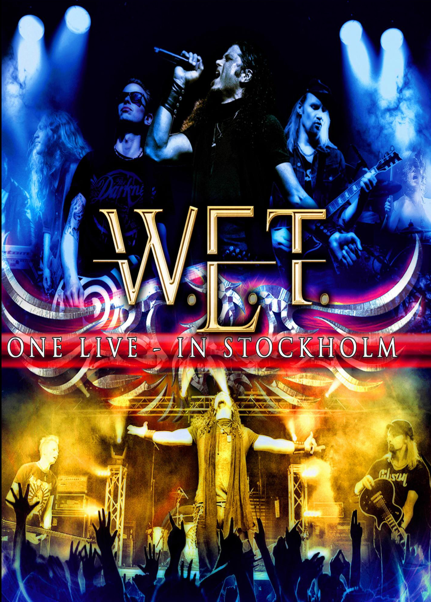 W.E.T - One Live in Stockholm