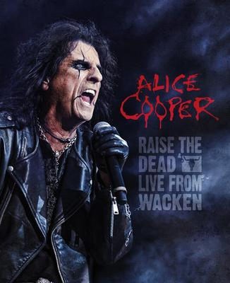 Alice Cooper - Raise The Dead Live From Wacken