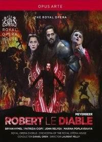 Джакомо Мейербер - Роберт-дьявол - Giacomo Meyerbeer - Robert le Diable