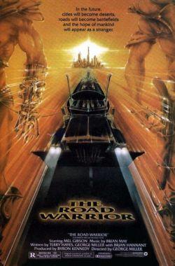 Безумный Макс 2: Воин дороги - Mad Max 2