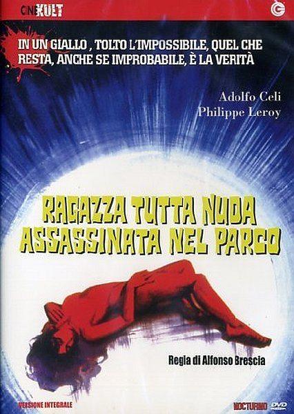 Голая девушка убита в парке - Ragazza tutta nuda assassinata nel parco