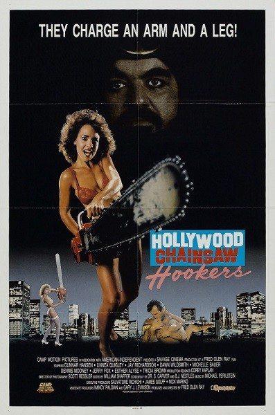 Голливудские шлюхи с бензопилами - Hollywood Chainsaw Hookers