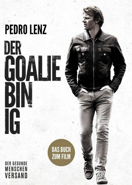Я – вратарь - Der Goalie bin ig