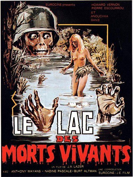 Озеро живых мертвецов - Le lac des morts vivants