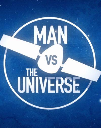 Человек и вселенная - Man vs. The Universe