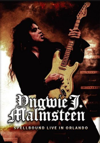 Yngwie J. Malmsteen's Rising Force - Spellbound Tour. Live in Orlando
