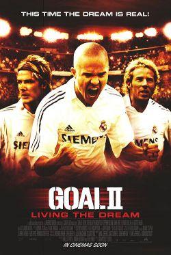Гол 2: Жизнь как мечта - Goal II: Living the Dream