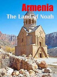 Армения - Земля Ноя