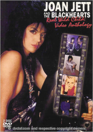 Joan Jett and the Blackhearts - Real Wild Child: Video Anthology