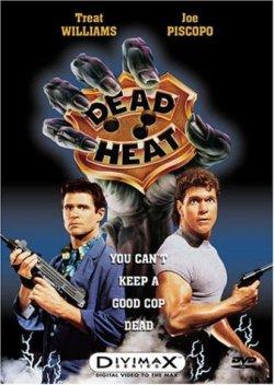 Полицейский с того света - Dead Heat