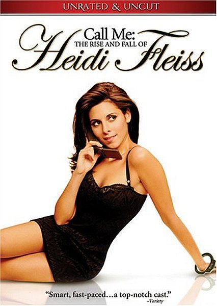 ����� � ������� ����� ����� - Call Me- The Rise and Fall of Heidi Fleiss