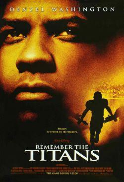 Вспоминая Титанов - Remember the Titans