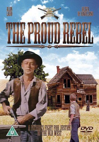 Гордый бунтарь - The Proud Rebel