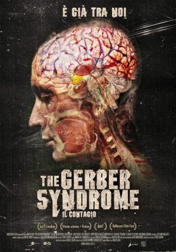 Синдром Гербера: Заражение - The Gerber Syndrome- il contagio