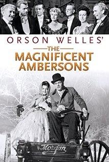 Великолепные Эмберсоны - The Magnificent Ambersons