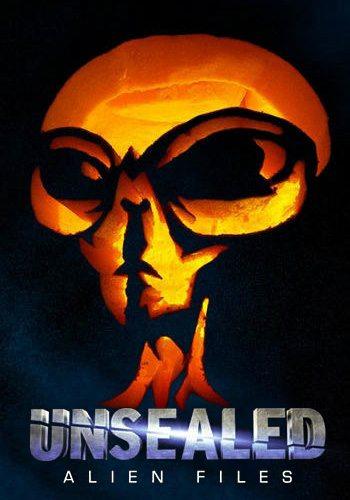 Вскрытые: Файлы о пришельцах - Unsealed- Alien Files