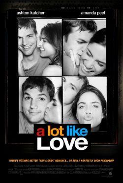 Больше, чем любовь - A Lot Like Love