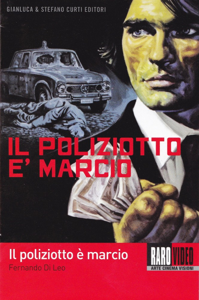 Продажные полицейские - Il poliziotto ГЁ marcio
