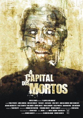 Капитал мертвых - A Capital dos Mortos