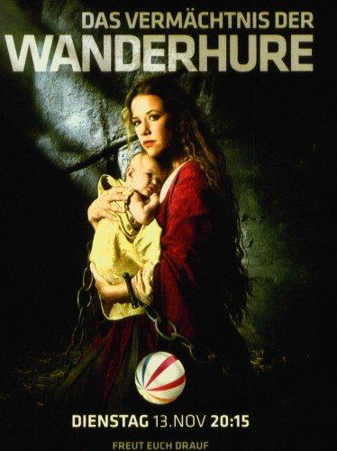 Странствующая блудница: Предсказание - Das VermГ¤chtnis der Wanderhure