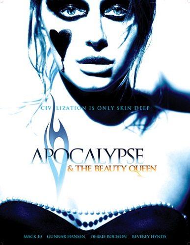 Апокалипсис и Королева красоты - Apocalypse and the Beauty Queen